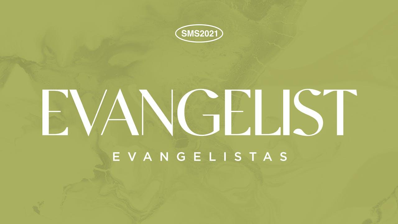 SMS 2021: Evangelist Track