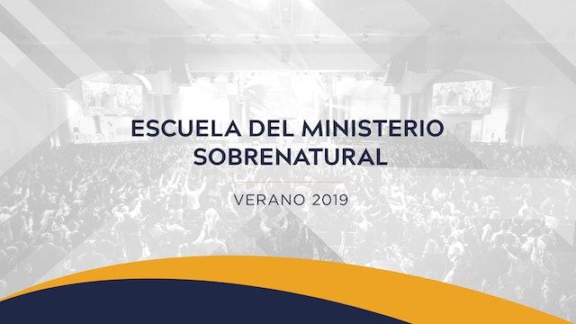 Escuela del Ministerio Sobrenatural Verano 2019