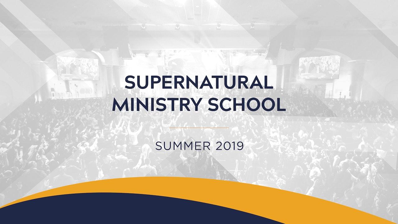 Supernatural Ministry School Summer 2019