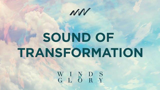 Sound of Transformation