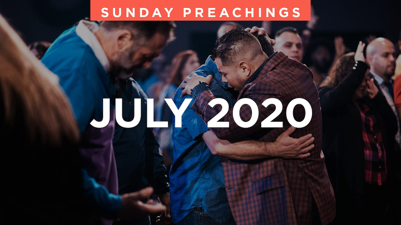 July 2020 Preachings