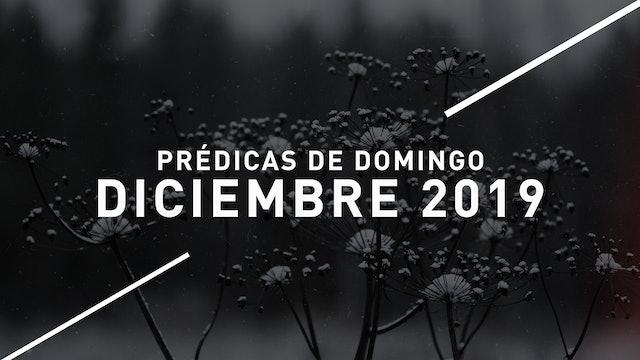 Diciembre 2019 Predicas