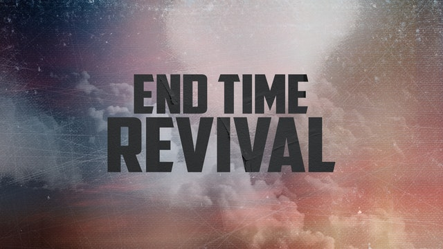 End Time Revival