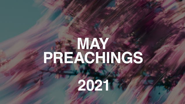 May 2021 Youth Preachings