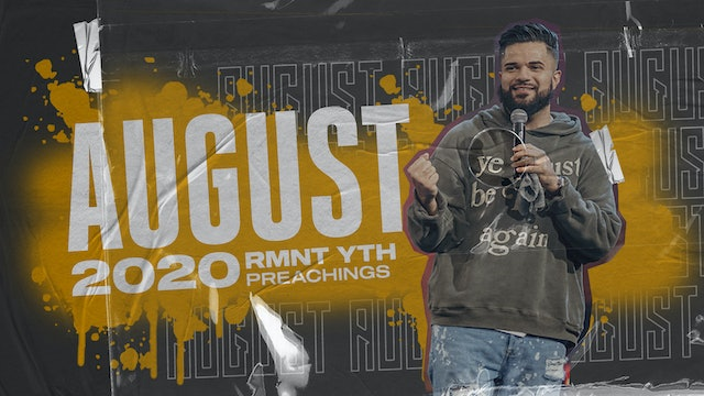 August 2020 Youth Preachings