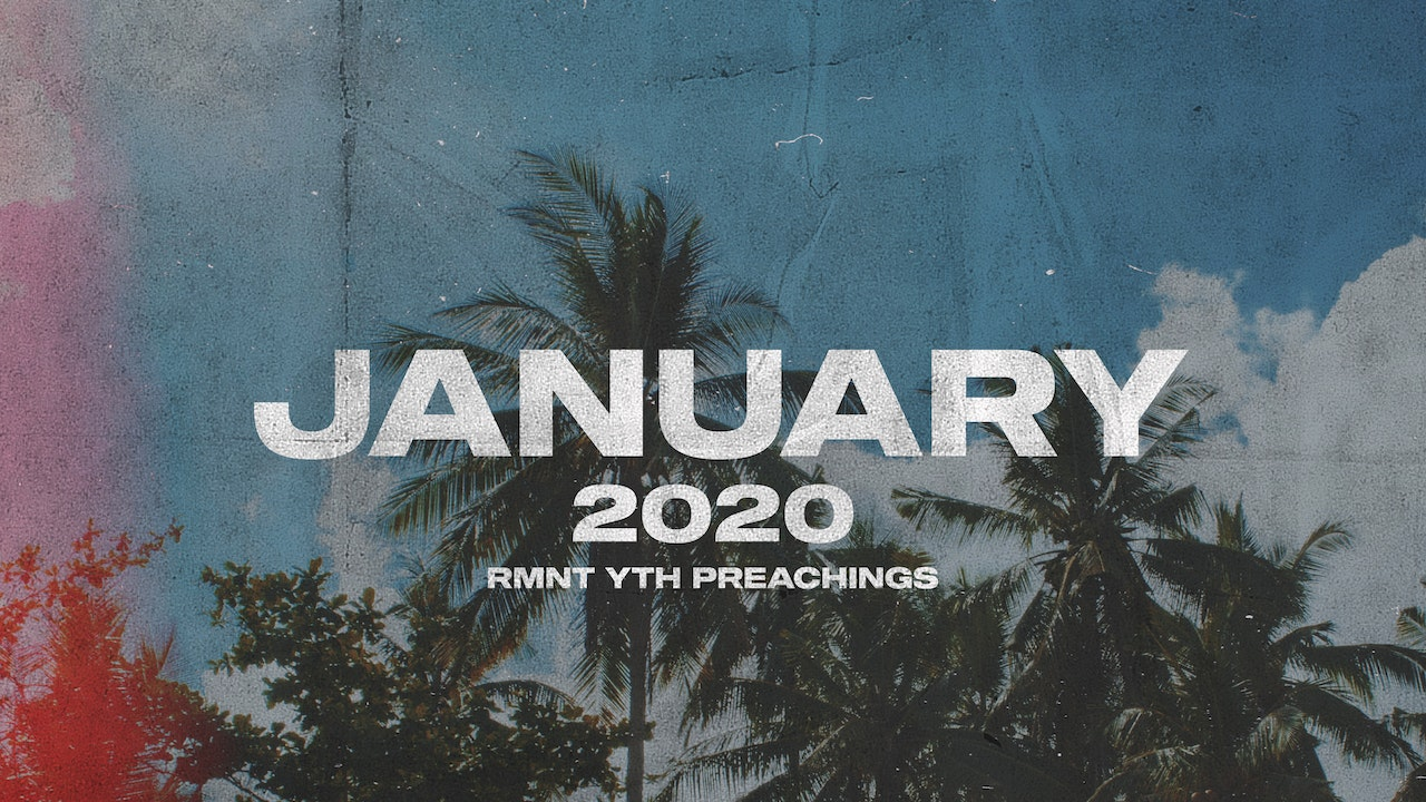 January 2020 Youth Preachings