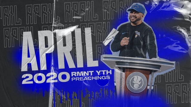 April 2020 Youth Preachings