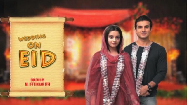 WEDDING ON EID