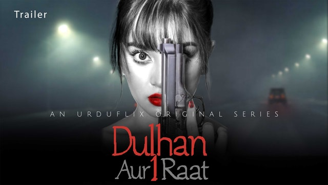 Dulhan Aur Aik Raat  By Alizeh Shah   Trailer
