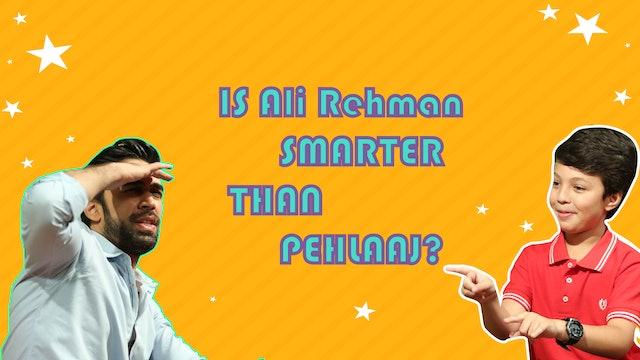 Ali Rehman Khan With Pehlaaj Hassan | Ep 6 | Are You Smarter Then Pehlaaj