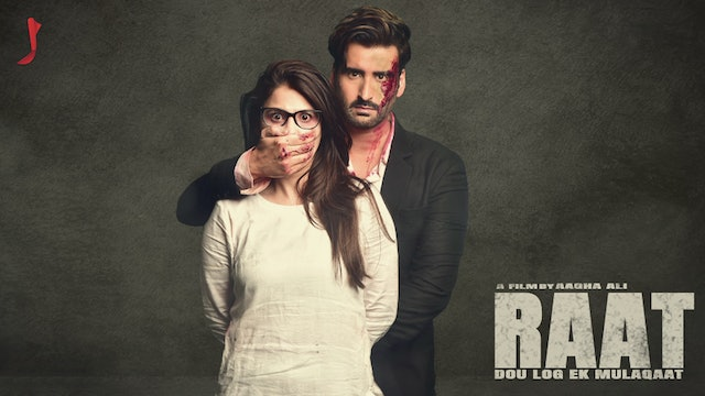 RAAT - OFFICIAL MOTION POSTER AAGHA ALI  & HINA ALTAF