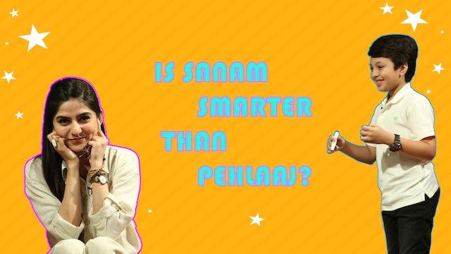 Sanam Baloch With Pehlaaj Hassan | Ep 5 | Are You Smarter Then Pehlaaj