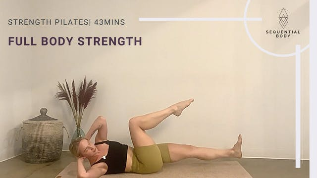 Strength Pilates | 43 Minutes