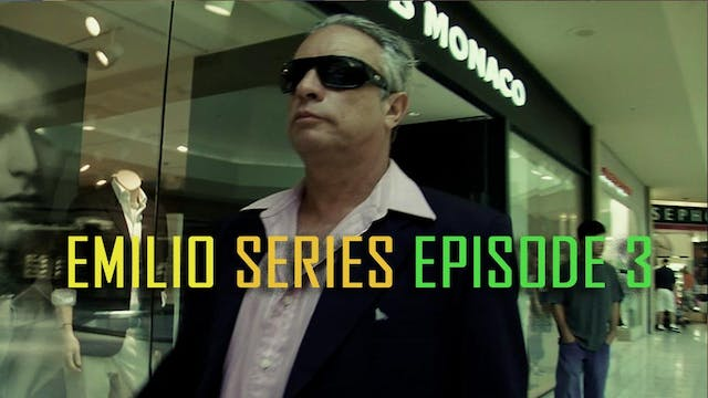 "Emilio Episode 3 - ""The Big City"""