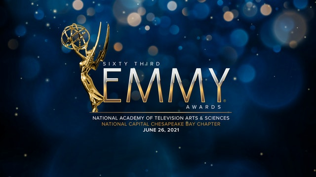 The Sixty Third Emmy® Awards - National Capital Chesapeake Bay Chapter