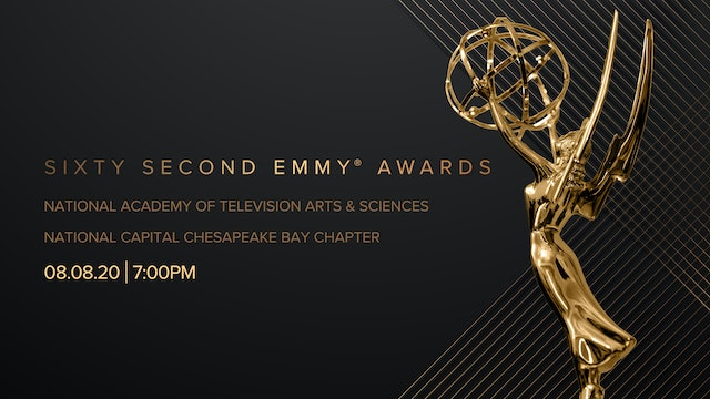 The Sixty Second Emmy® Awards - National Capital Chesapeake Bay Chapter