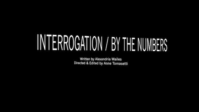 The Interrogation/By the Numbers