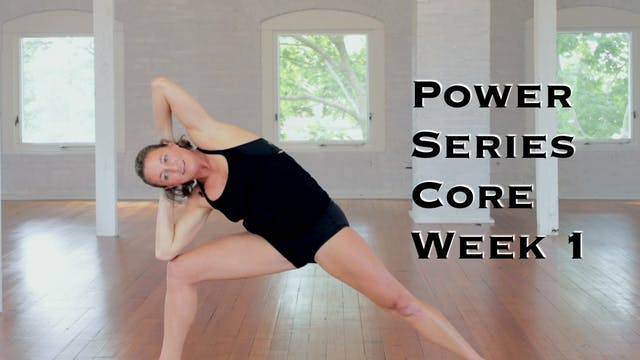Power Yoga Series Week 1 Core