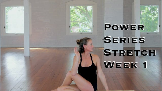 Power Yoga Series Week 1 Stretch