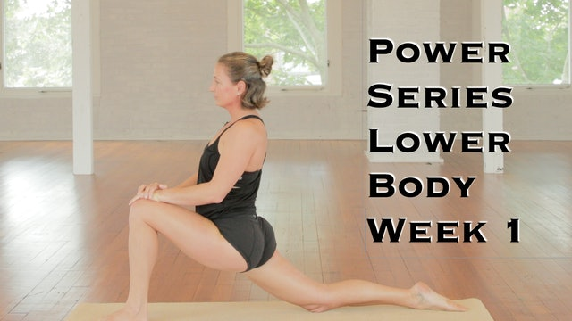 Power Yoga Series Week 1 Lower Body