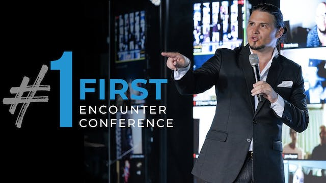 #1 First Encounter Conference