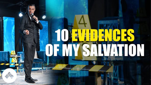 10 Must Have Evidences Of My Salvation
