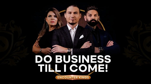 Do Business Till I Come