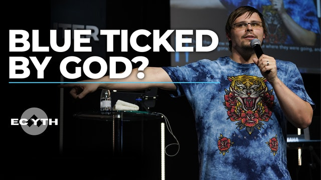 Blue Ticked By God?