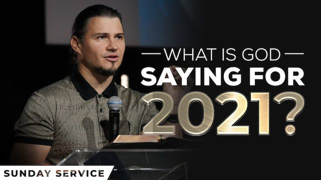 What is God Saying for 2021?