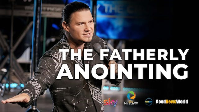 The Fatherly Anointing