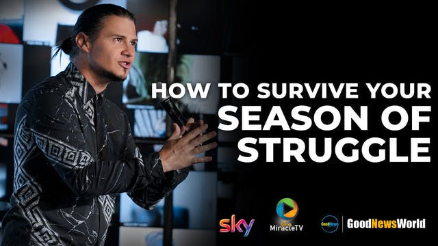 How To Survive Your Season Of Struggle