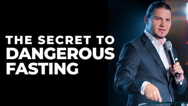 The Secret To Dangerous Fasting
