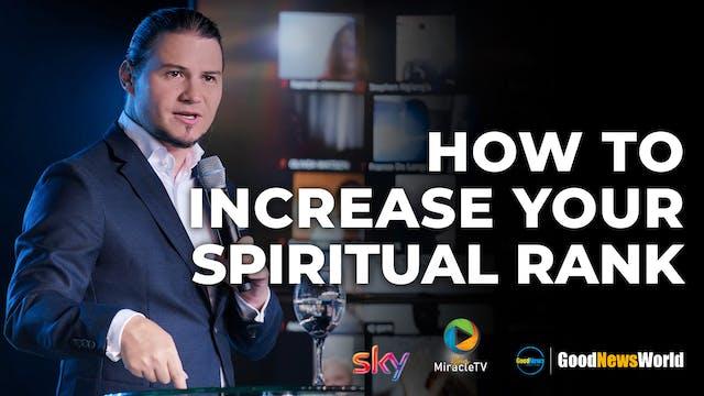 How To Increase Your Spiritual Rank