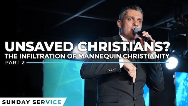 Unsaved Christians - Part 2