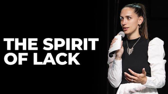 The Spirit Of Lack