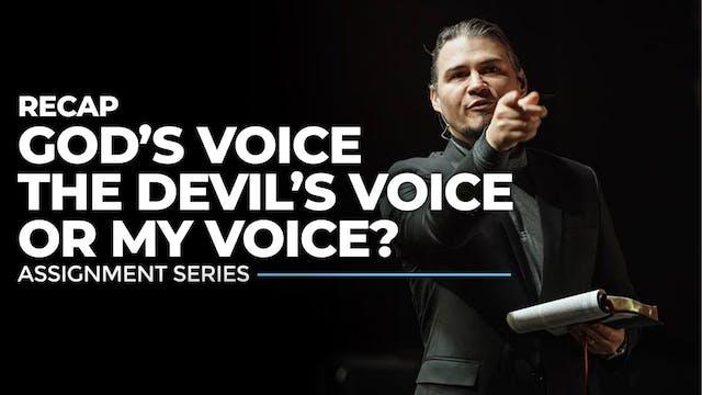 God's Voice, The Devil's Voice, or My...