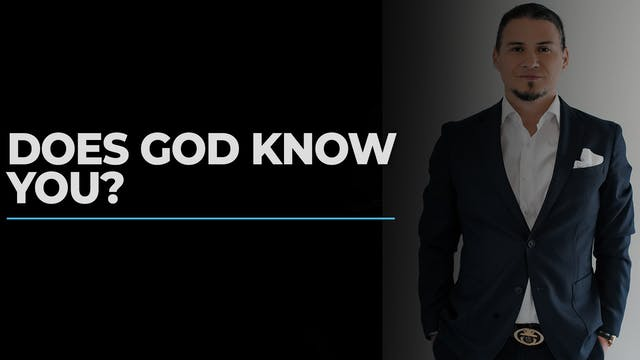 Does God Know you?
