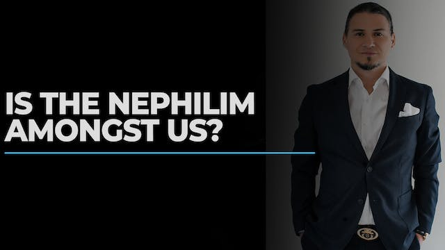 Is the Nephilim Amongst us?