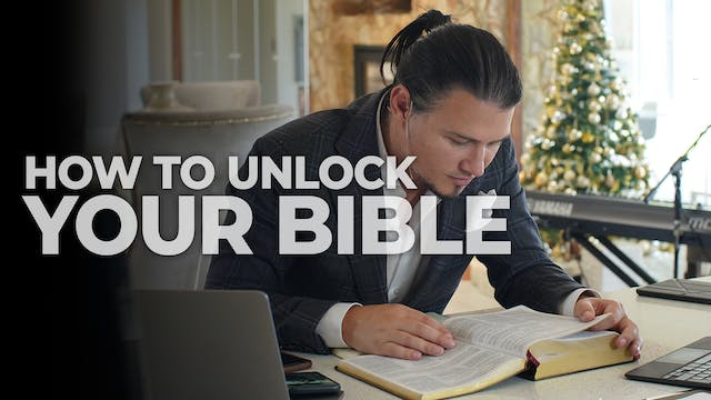 How To Unlock Your Bible