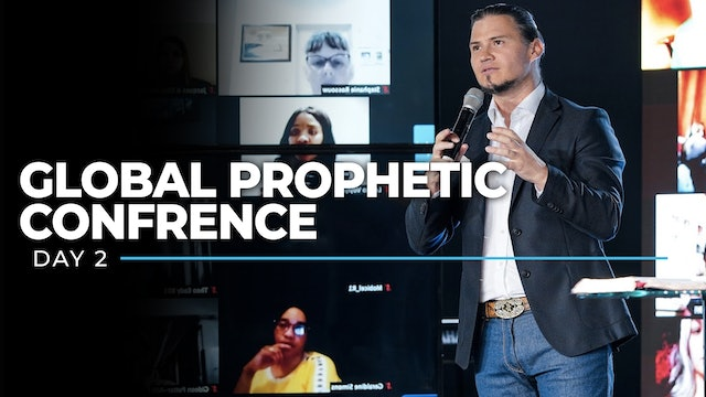 Global Prophetic Conference - Day 2