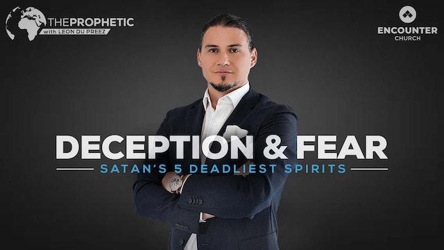 Deception & Fear - Satan's 5 Deadliest Spirits