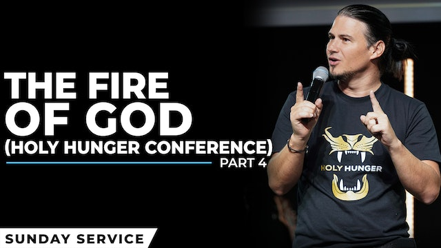 The Fire Of God | Holy Hunger Conference