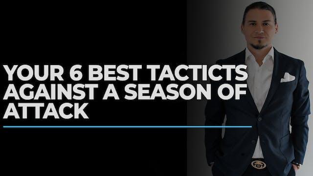 Your 6 Best Tactics Against A Season ...