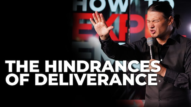 The Hindrances Of Deliverance