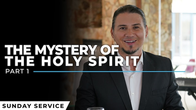 The Mystery Of The Holy Spirit - Part 1
