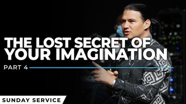 Hidden Biblical Secrets About The Power Of Your Imagination - Part 4