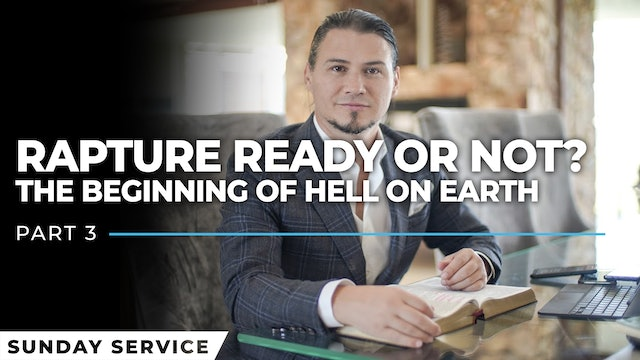 Rapture Ready Or Not Part 3 - The Beginning Of Hell On Earth - Session 1