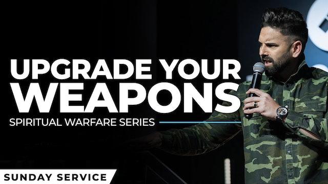 Spiritual Warfare 4 - Upgrade Your Weapons