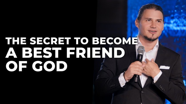 The Secret To Becoming A Best Friend Of God