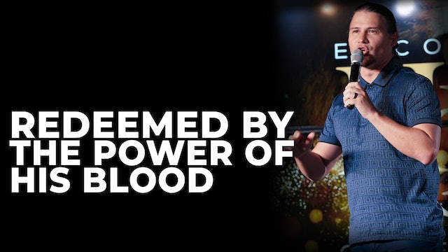 Redeemed by the Power of His Blood